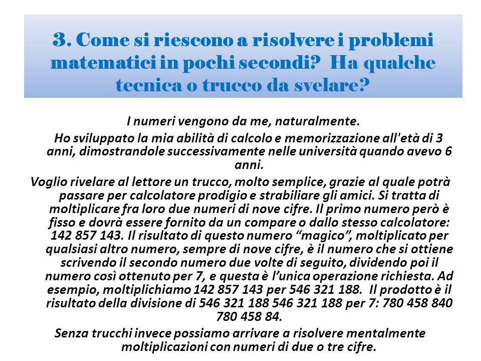 3. Come si riescono a risolvere i problemi matematici in pochi secondi