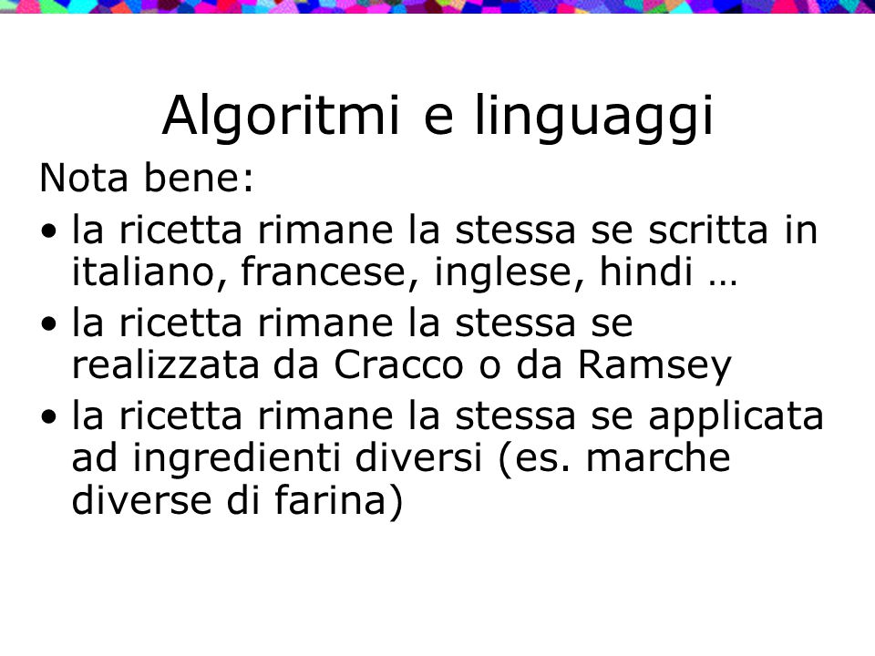 Algoritmi e linguaggi Nota bene: