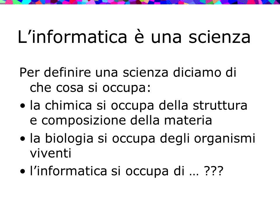 L'informatica è una scienza