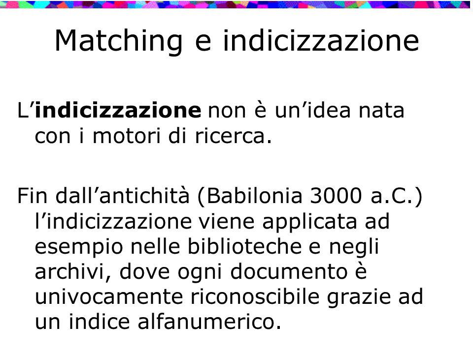 Matching e indicizzazione