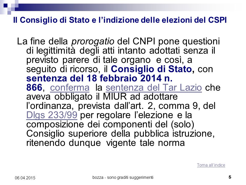 Il Consiglio di Stato e l'indizione delle elezioni del CSPI