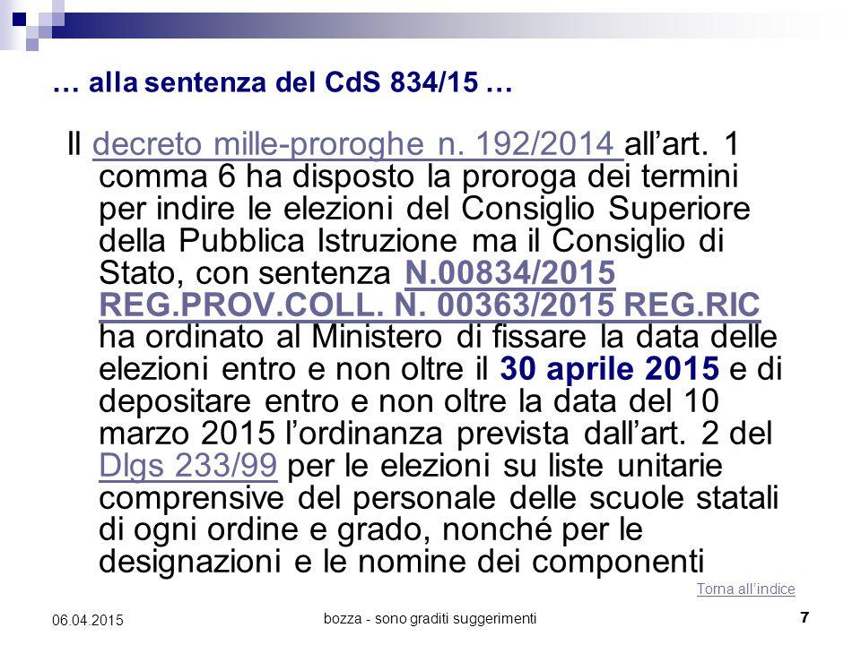 … alla sentenza del CdS 834/15 …