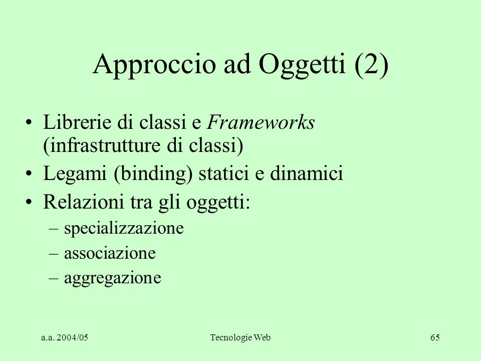 Approccio ad Oggetti (2)