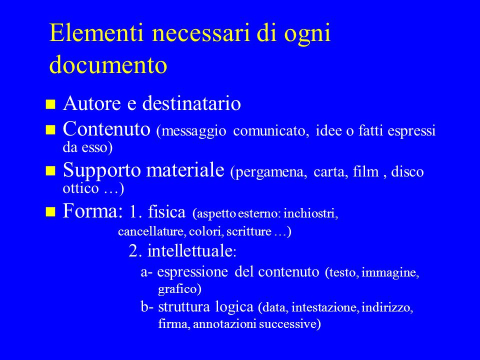 Elementi necessari di ogni documento