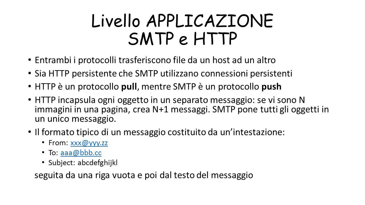 Livello APPLICAZIONE SMTP e HTTP