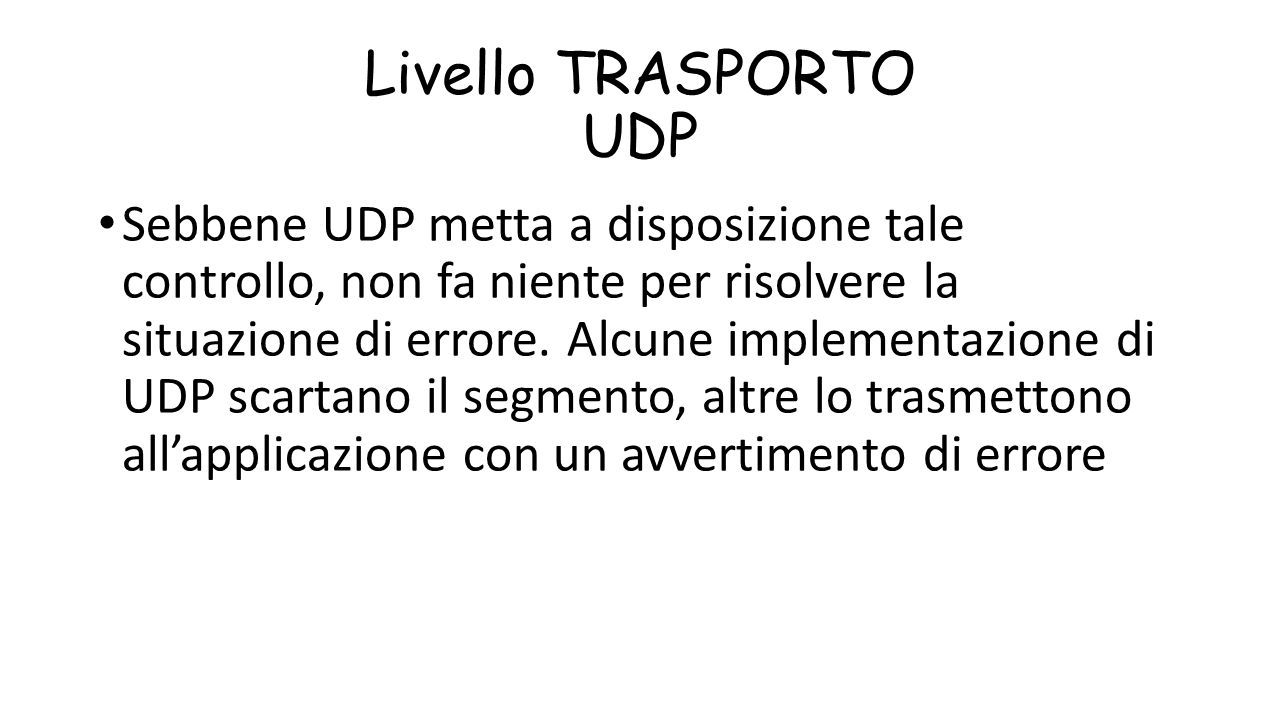 Livello TRASPORTO UDP