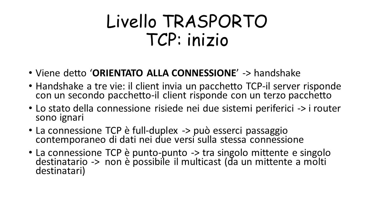 Livello TRASPORTO TCP: inizio