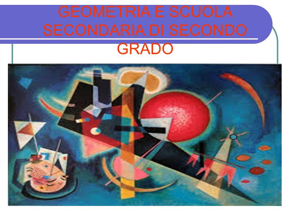 GEOMETRIA E SCUOLA SECONDARIA DI SECONDO GRADO