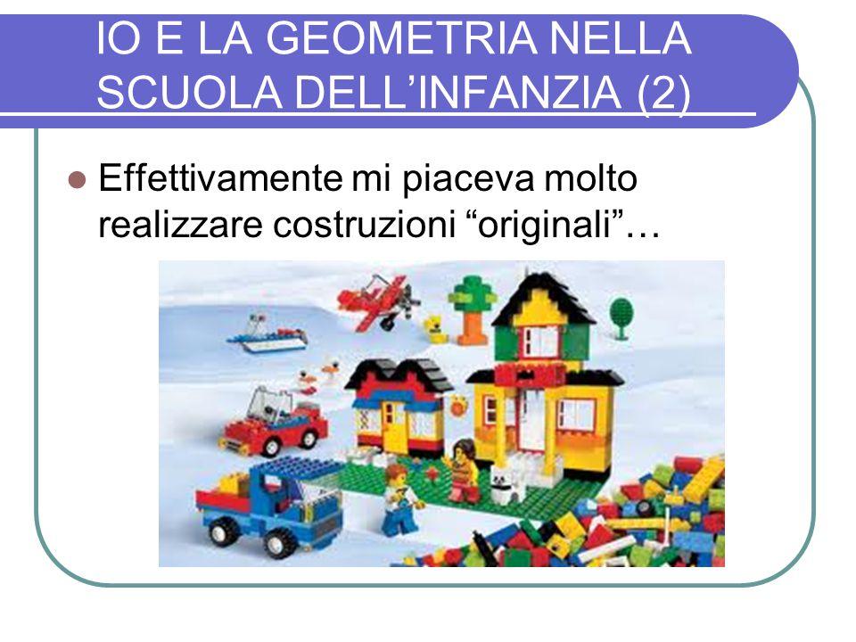 IO E LA GEOMETRIA NELLA SCUOLA DELL'INFANZIA (2)
