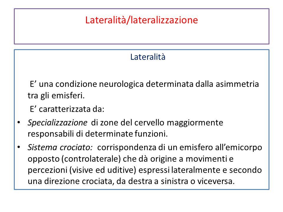 Lateralità/lateralizzazione