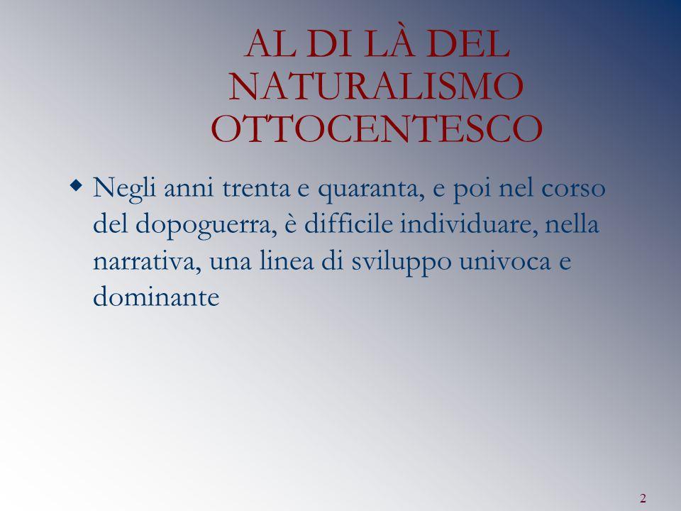 AL DI LÀ DEL NATURALISMO OTTOCENTESCO