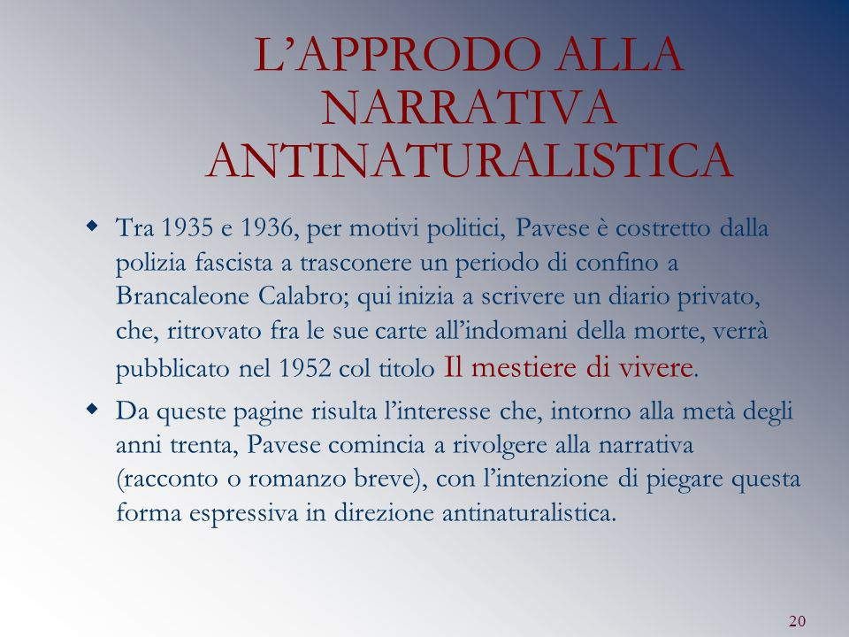 L'APPRODO ALLA NARRATIVA ANTINATURALISTICA