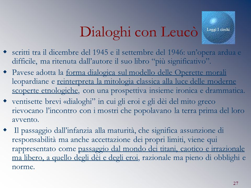 Leggi I ciechi Dialoghi con Leucò.