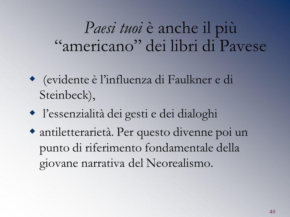 Paesi tuoi è anche il più americano dei libri di Pavese