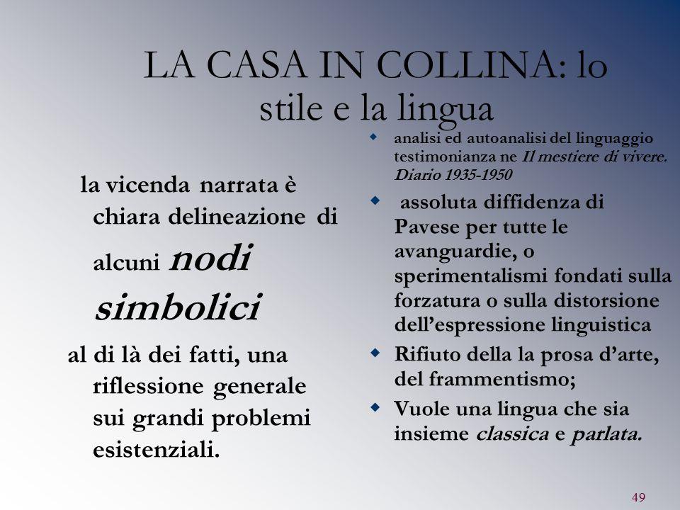 LA CASA IN COLLINA: lo stile e la lingua