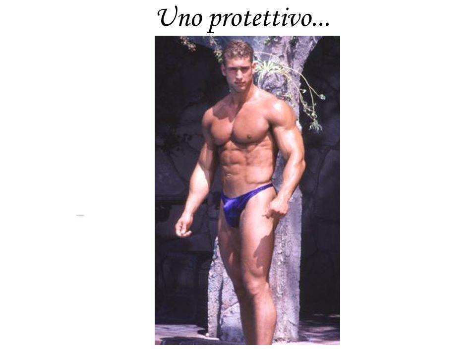 Uno protettivo...