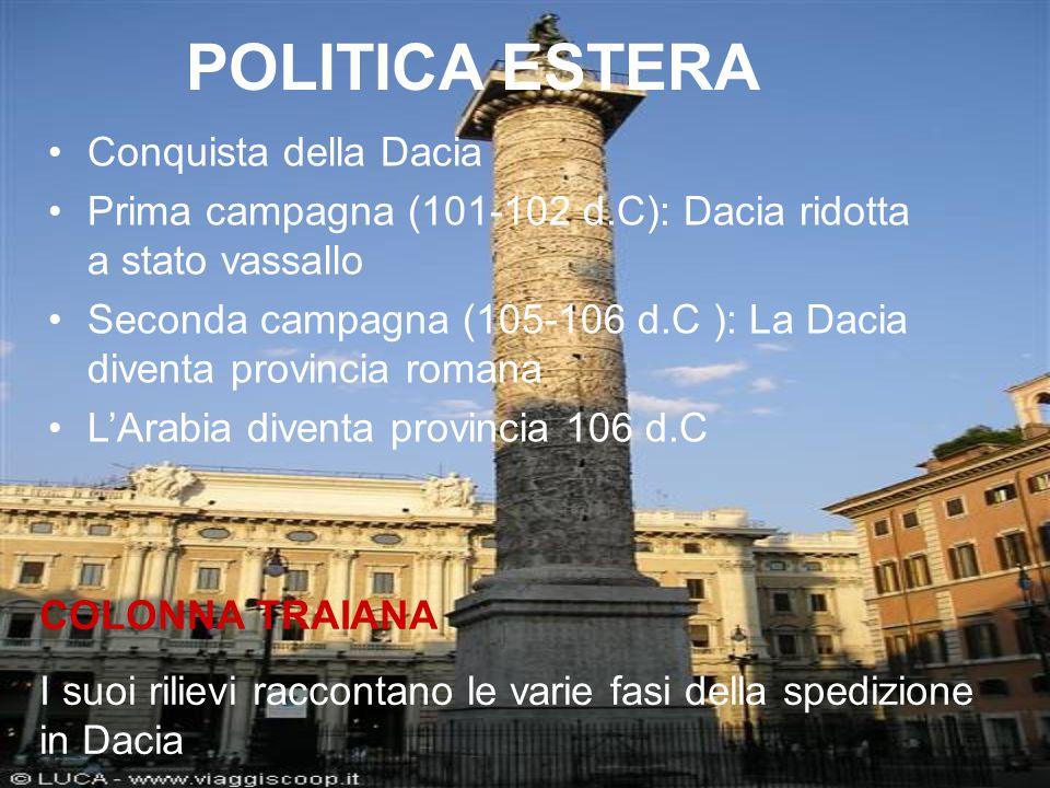 POLITICA ESTERA Conquista della Dacia