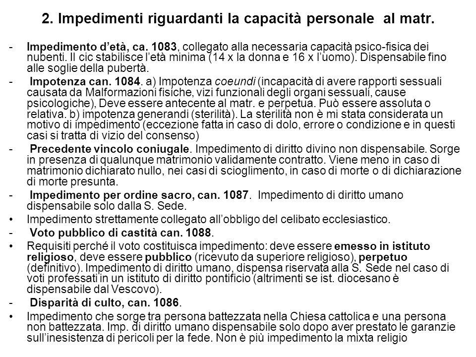 2. Impedimenti riguardanti la capacità personale al matr.
