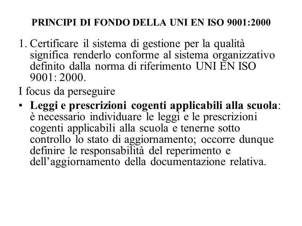 PRINCIPI DI FONDO DELLA UNI EN ISO 9001:2000