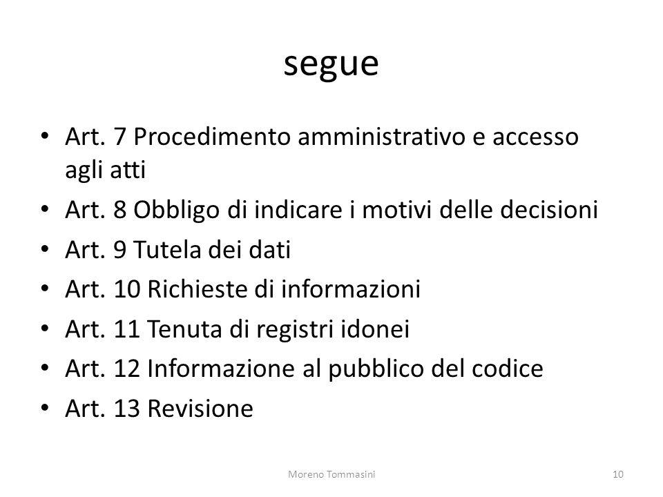 segue Art. 7 Procedimento amministrativo e accesso agli atti