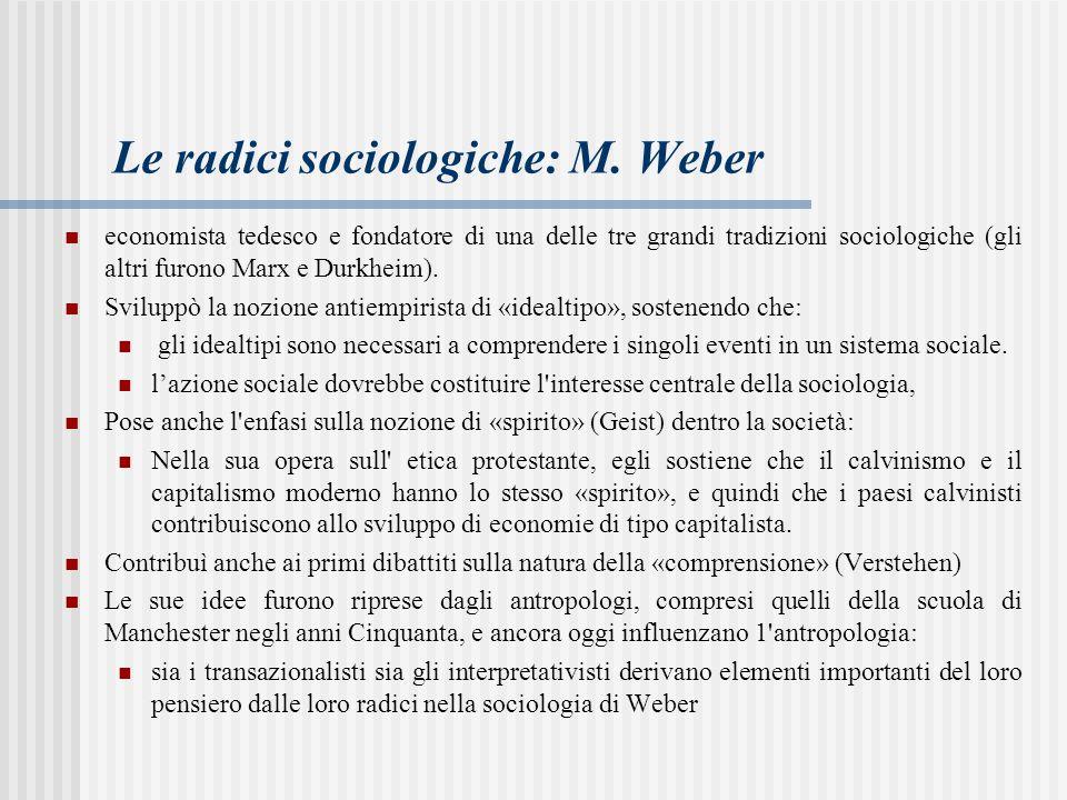 Le radici sociologiche: M. Weber