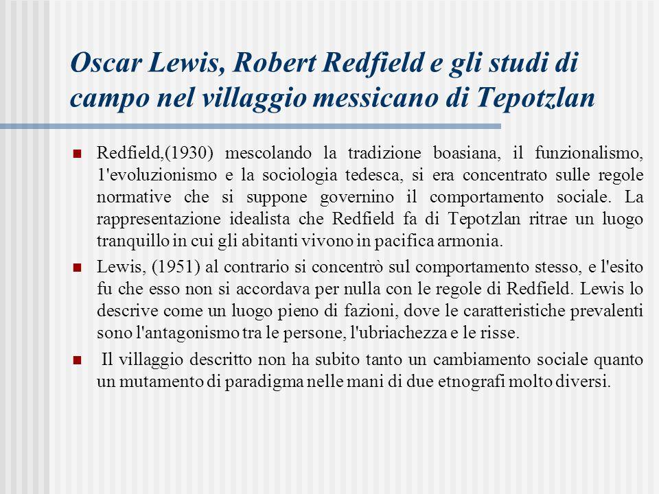 Oscar Lewis, Robert Redfield e gli studi di campo nel villaggio messicano di Tepotzlan