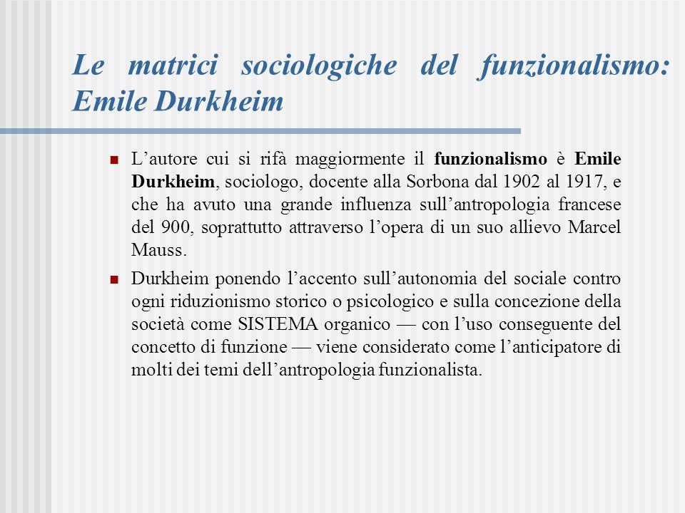 Le matrici sociologiche del funzionalismo: Emile Durkheim