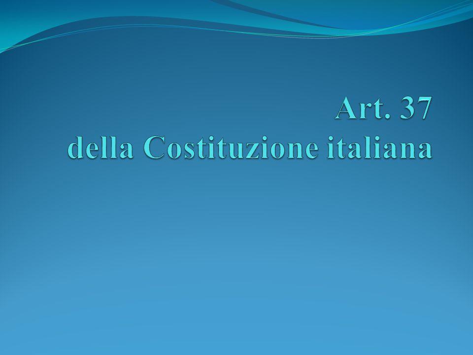 Art. 37 della Costituzione italiana