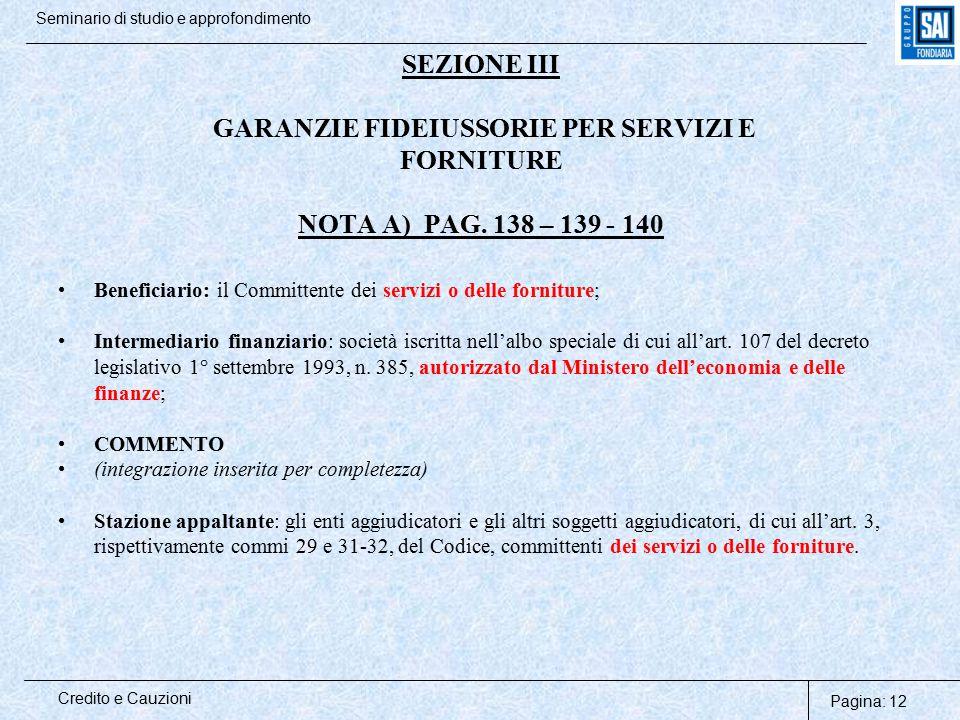 SEZIONE III GARANZIE FIDEIUSSORIE PER SERVIZI E FORNITURE NOTA A) PAG