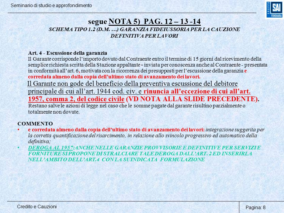 segue NOTA 5) PAG. 12 – 13 -14 SCHEMA TIPO 1. 2 (D. M