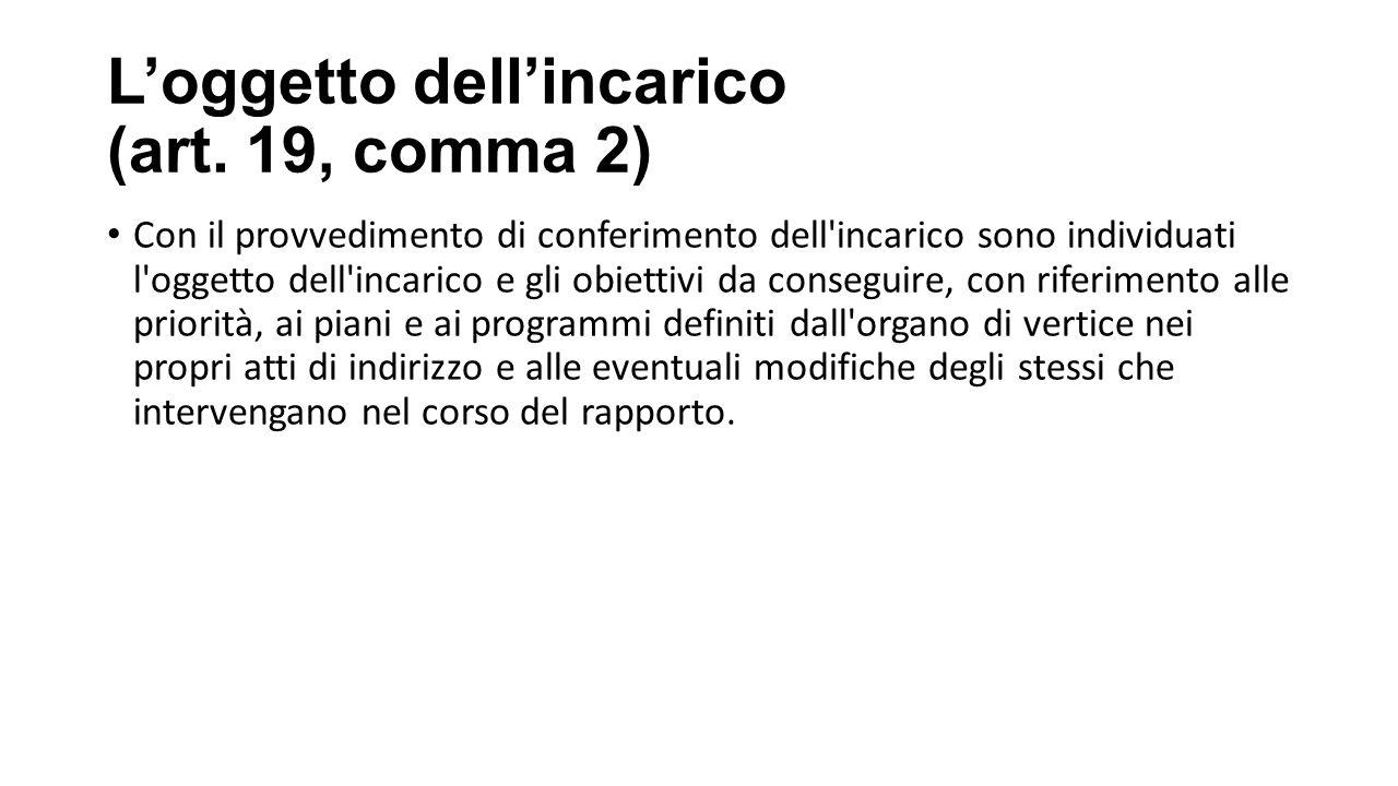 L'oggetto dell'incarico (art. 19, comma 2)