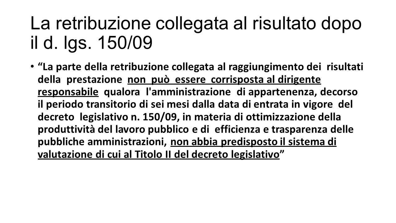 La retribuzione collegata al risultato dopo il d. lgs. 150/09