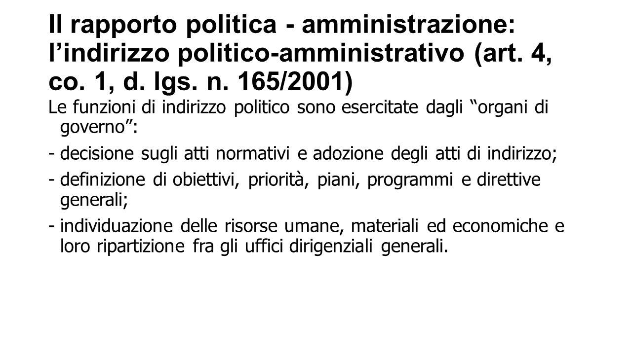 Il rapporto politica - amministrazione: l'indirizzo politico-amministrativo (art. 4, co. 1, d. lgs. n. 165/2001)