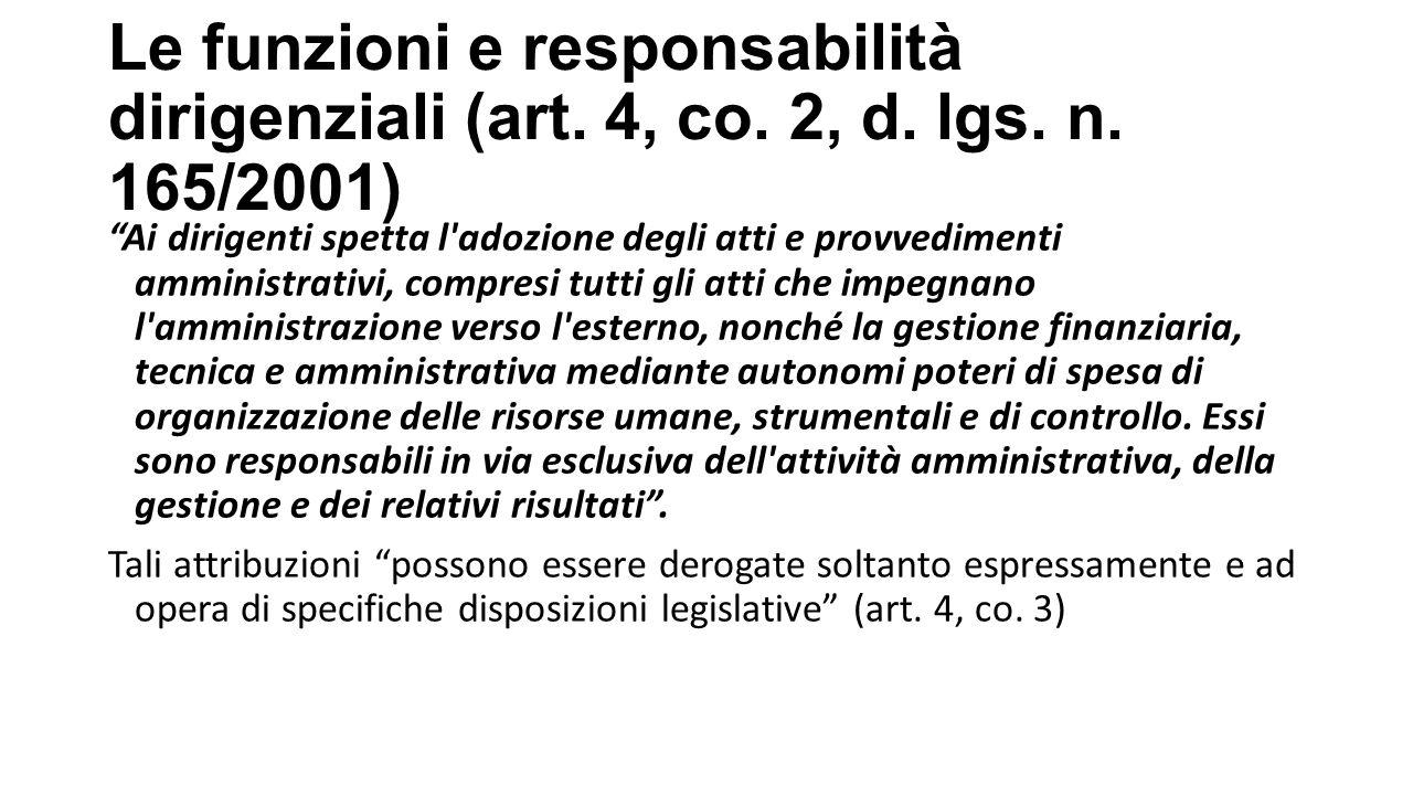 Le funzioni e responsabilità dirigenziali (art. 4, co. 2, d. lgs. n