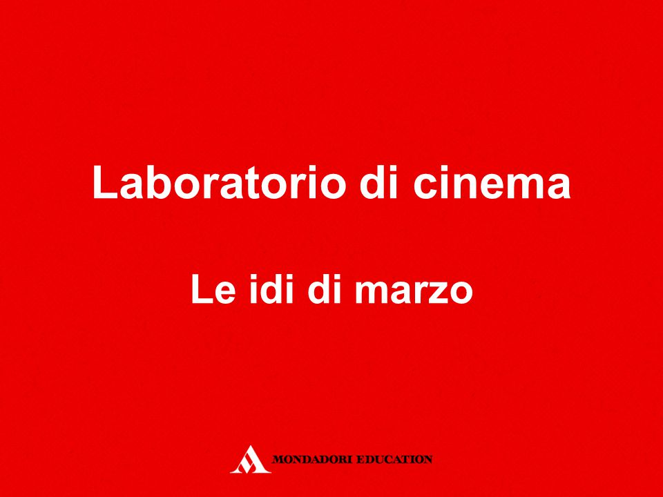 Laboratorio di cinema Le idi di marzo