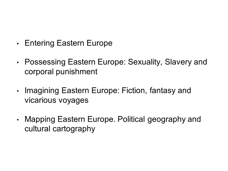 Entering Eastern Europe