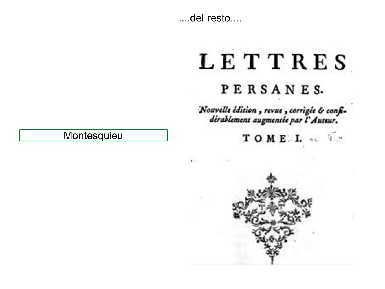 ....del resto..... Montesquieu