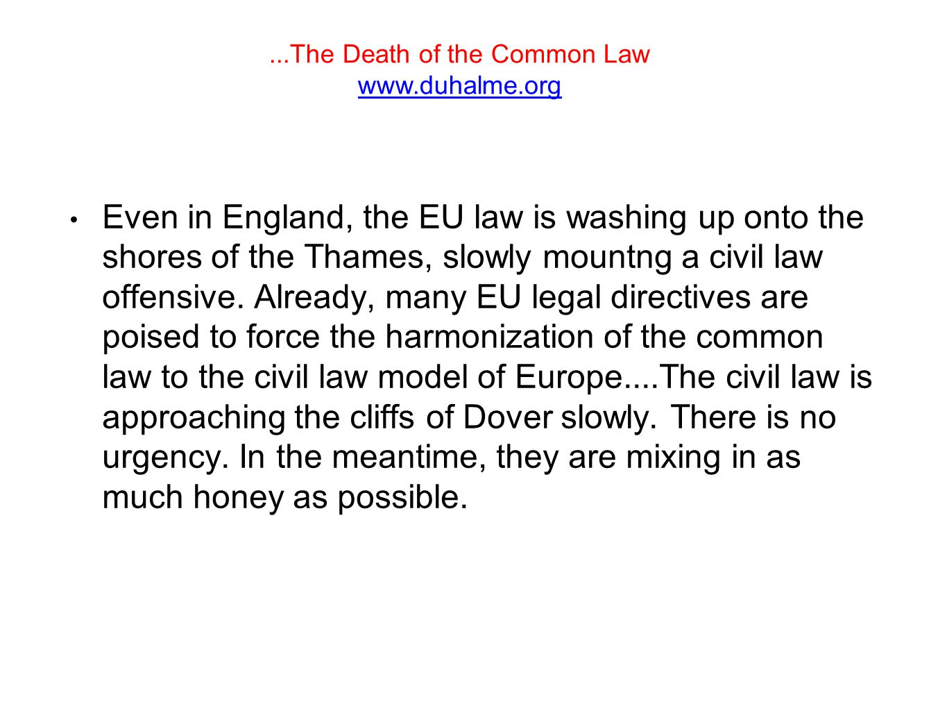 ...The Death of the Common Law