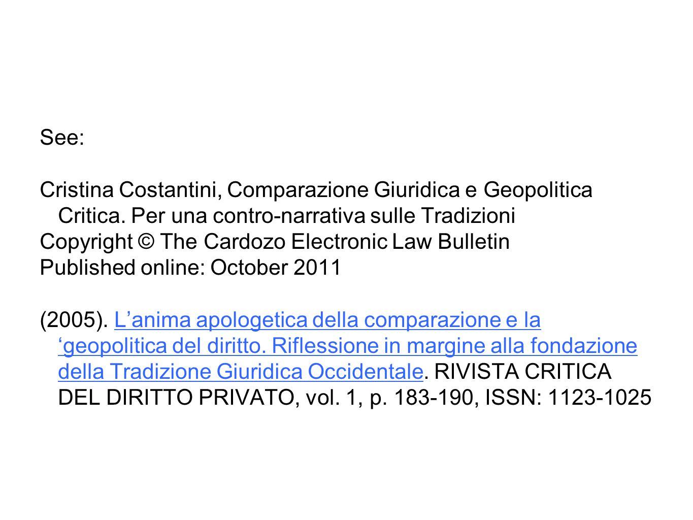 See: Cristina Costantini, Comparazione Giuridica e Geopolitica Critica