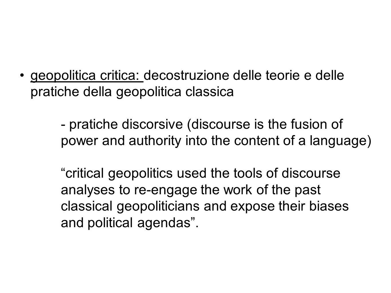 geopolitica critica: decostruzione delle teorie e delle pratiche della geopolitica classica