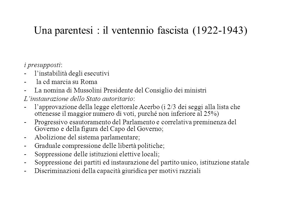 Una parentesi : il ventennio fascista (1922-1943)