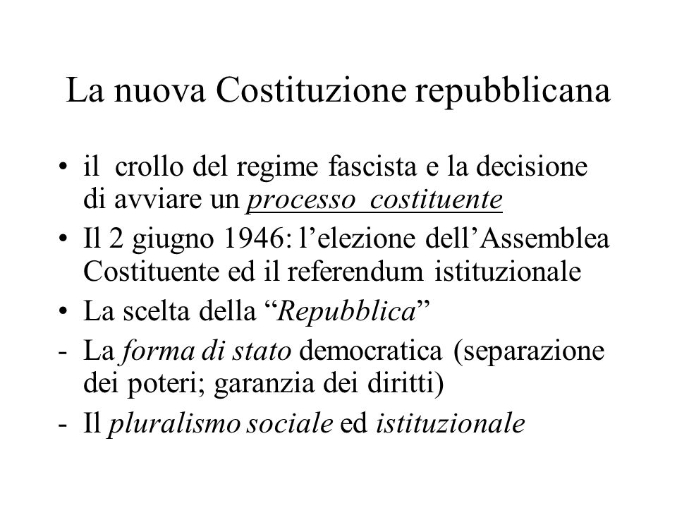 La nuova Costituzione repubblicana