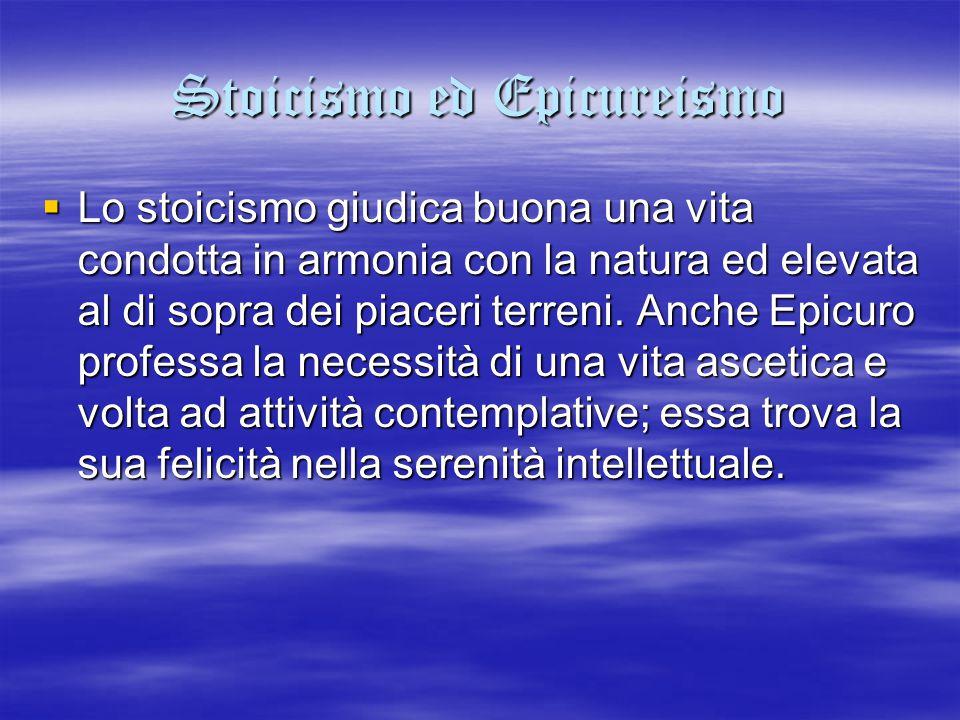 Stoicismo ed Epicureismo