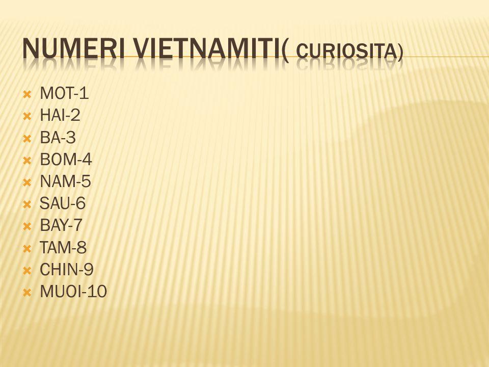 Numeri vietnamiti( curiosita)