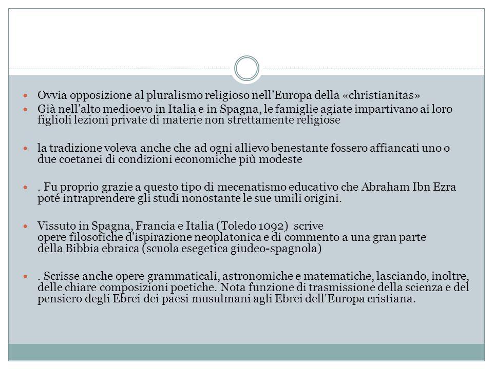 Ovvia opposizione al pluralismo religioso nell'Europa della «christianitas»