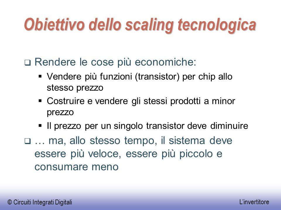 Obiettivo dello scaling tecnologica