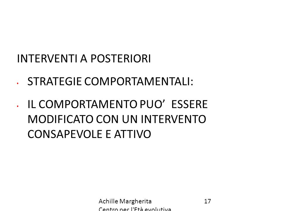 INTERVENTI A POSTERIORI STRATEGIE COMPORTAMENTALI: