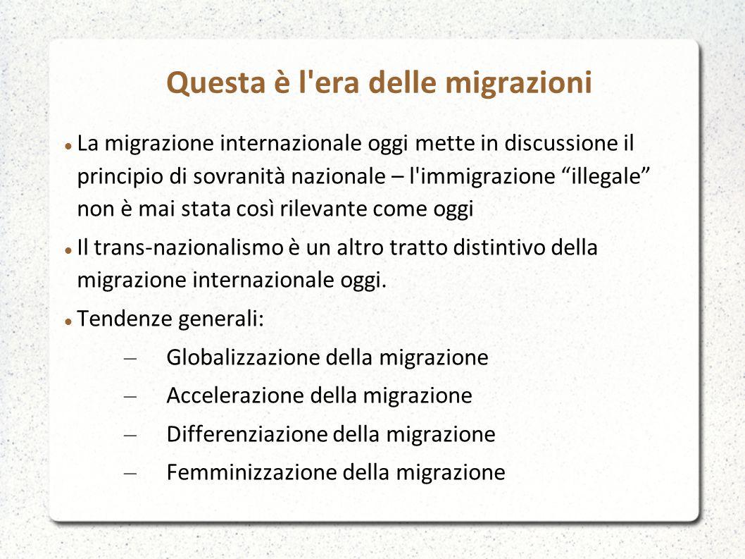 Questa è l era delle migrazioni