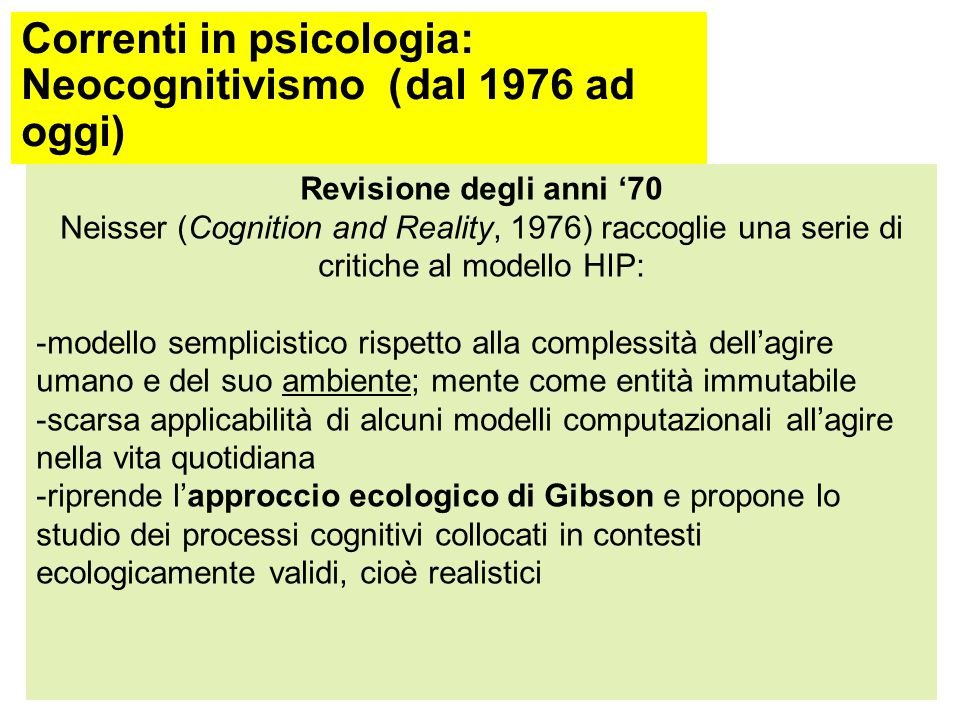 Correnti in psicologia: Neocognitivismo ( dal 1976 ad oggi)