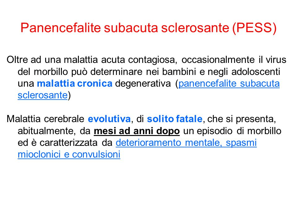 Panencefalite subacuta sclerosante (PESS)